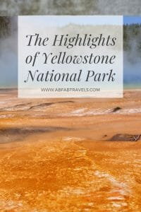 Pin image for The Highlights of Yellowstone National Park